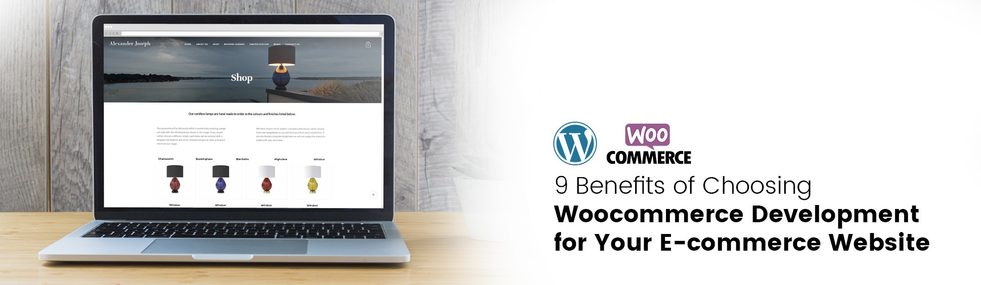 9 Benefits of Choosing Woocommerce Development for Your E-commerce Website