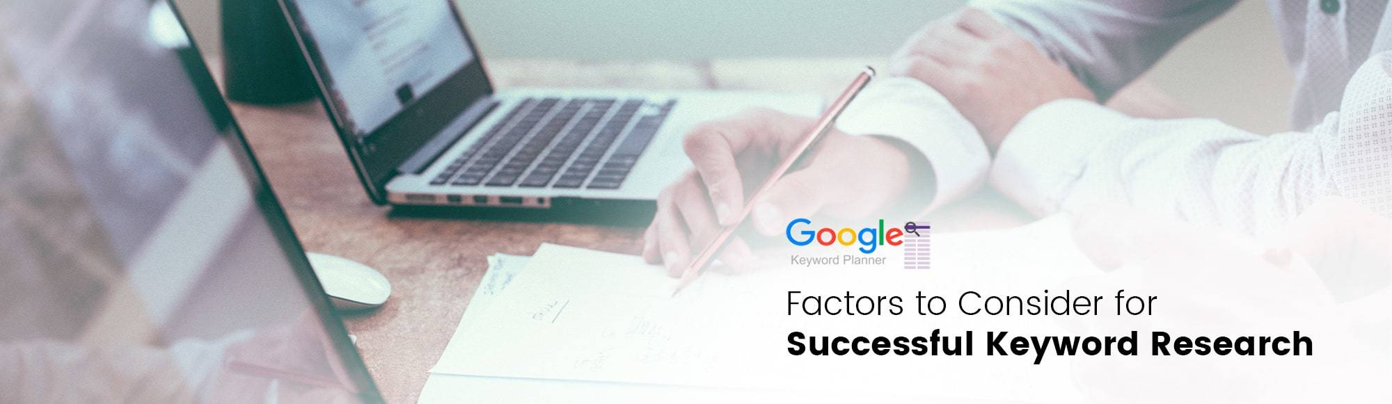 Factors to Consider for Successful Keyword Research