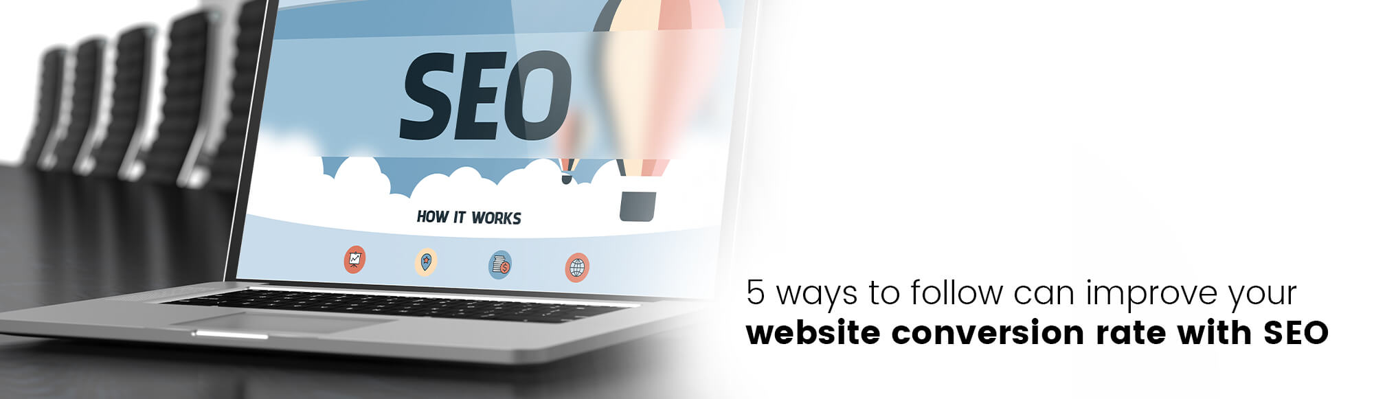 5 methods for increasing website conversion rates using SEO.