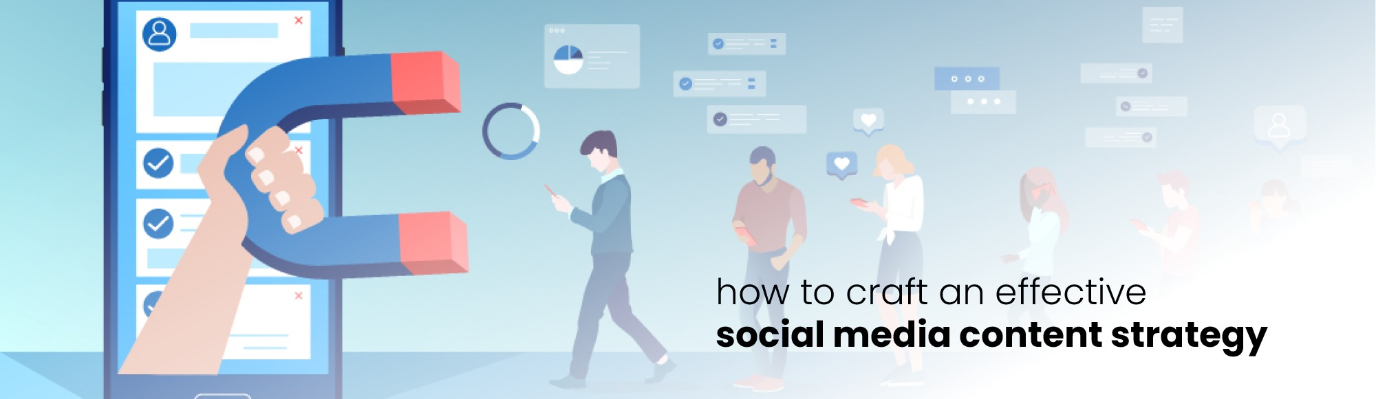 How to Craft an Effective Social Media Content Strategy